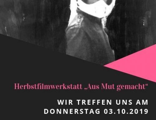 """WAS GEHT?! Kurzfilm_Werkstatt: """"Aus Mut gemacht"""""""